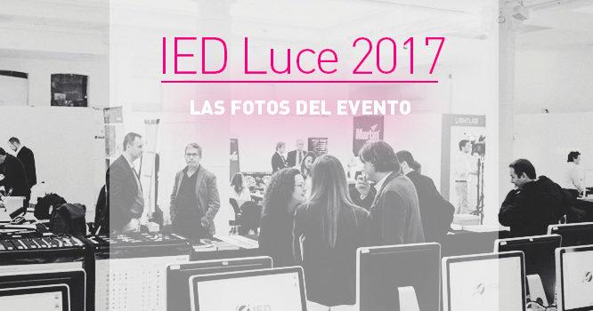 IED LUCE 2017. Las fotos del evento