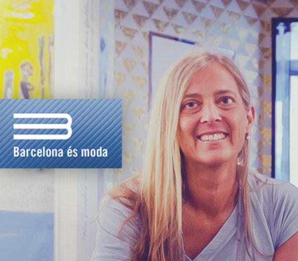Barcelona és moda entrevista a nuestra presidenta María Callís