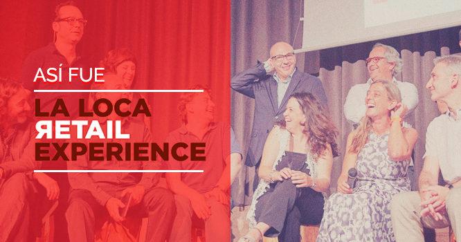 la-loca-retail-experience-fotos-evento_featured