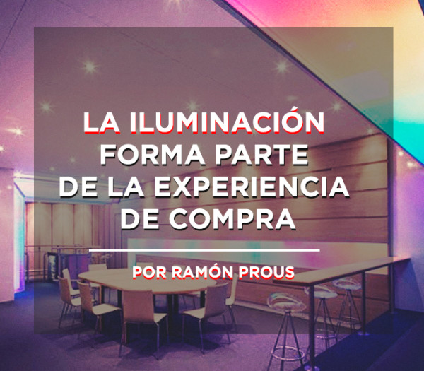 rdi-spain_iluminacion-experiencia-compra_featured